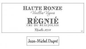 Régnié Haute Ronze Vieilles Vignes