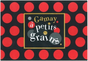 Beaujolais Gamay à Petits Grains