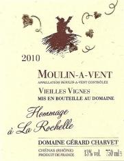 Moulin-à-Vent Hommage à la Rochelle