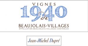 Beaujolais-Villages Vignes de 1940