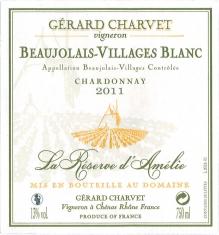 White Beaujolais-Villages  La Réserve d'Amélie