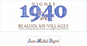Beaujolais-Villages Nouveau Vignes de 1940